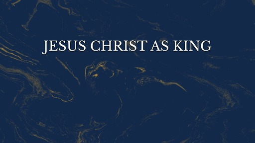 Jesus Christ as king