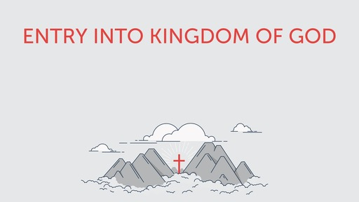 Entry into kingdom of God