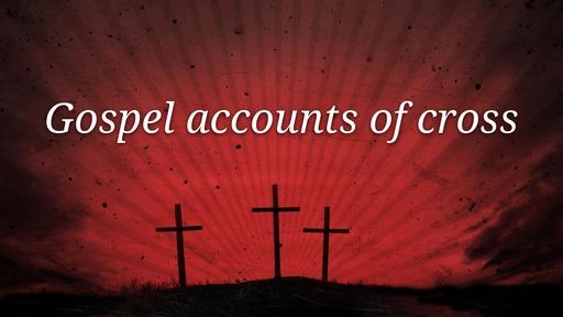 Gospel accounts of cross