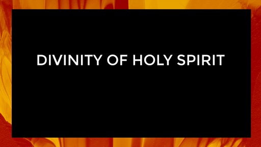 Divinity of Holy Spirit