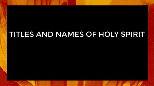 Titles and names of Holy Spirit