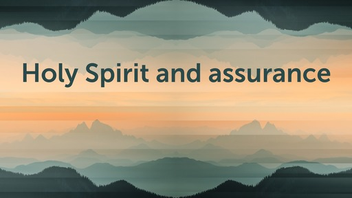 Holy Spirit and assurance