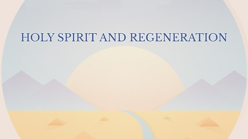 Holy Spirit and regeneration