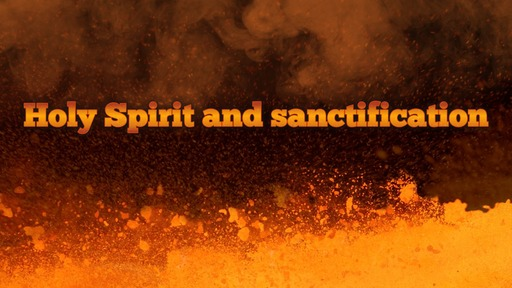 Holy Spirit and sanctification