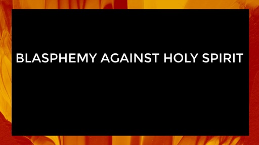 Blasphemy against Holy Spirit