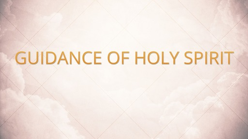 Guidance of Holy Spirit