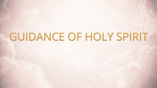 Guidance of Holy Spirit