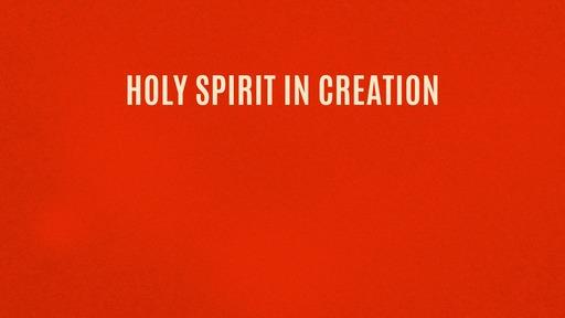 Holy Spirit in creation