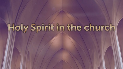 Holy Spirit in the church
