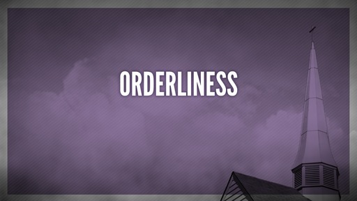 Orderliness