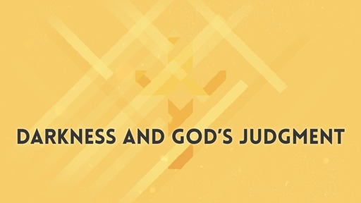 Darkness and God's judgment