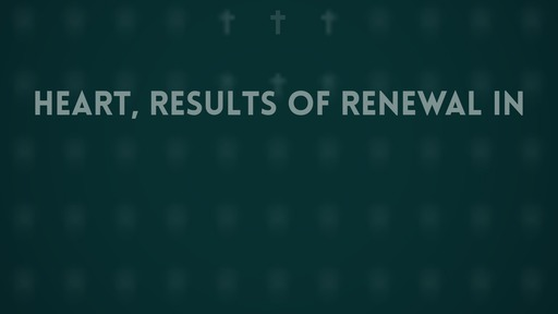 Heart, results of renewal in