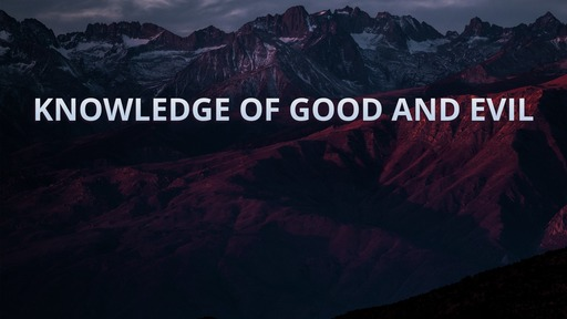 Knowledge of good and evil