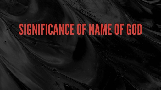 Significance of name of God