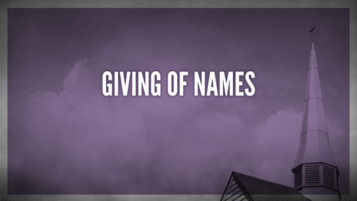 Giving of names