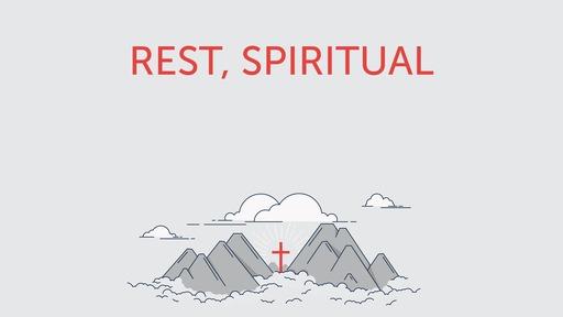 Rest, spiritual