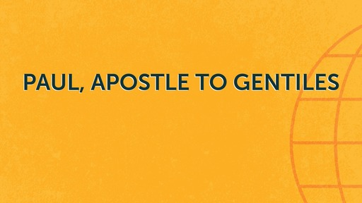 Paul, apostle to Gentiles