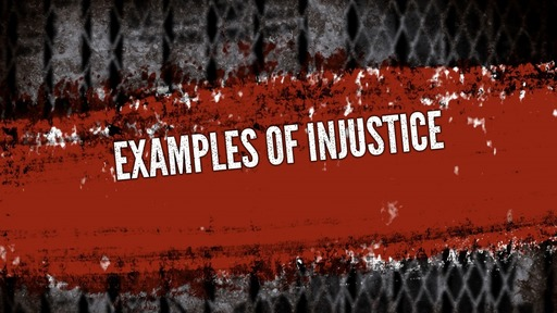 Examples of injustice