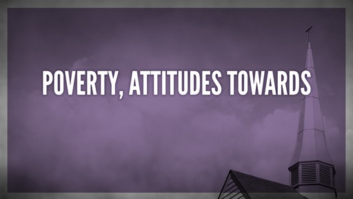Poverty, attitudes towards