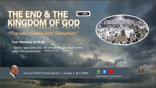 THE END AND THE KINGDOM, by Mercury Thomas-Ha, PhD  |  Sunday, 083020 @ 1:30 PM