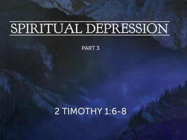 Spiritual Depression - Part 3