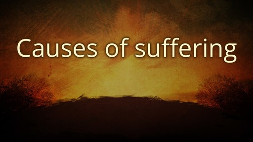 Causes of suffering