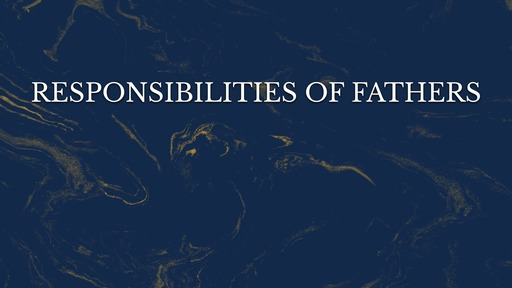 Responsibilities of fathers