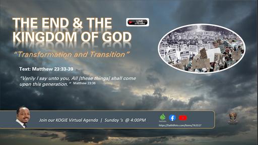 Live StreaTHE END AND THE KINGDOM, by Mercury Thomas-Ha, PhD  |  Sunday, 083020 @ 4:45 PM