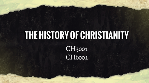 History of Christianity (Emergence:Three)