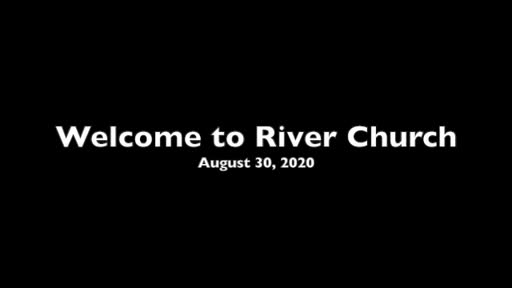 Faith that Anchors You in the Storms of Life, River Church 2020 Aug 30