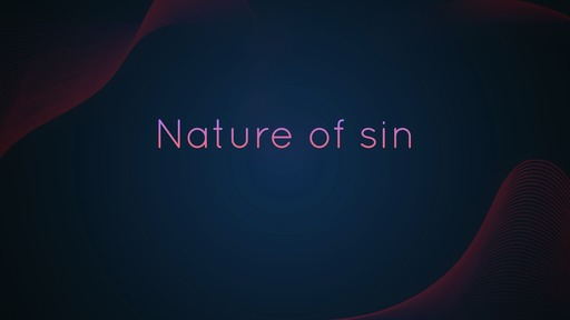 Nature of sin