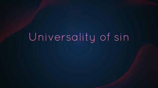 Universality of sin