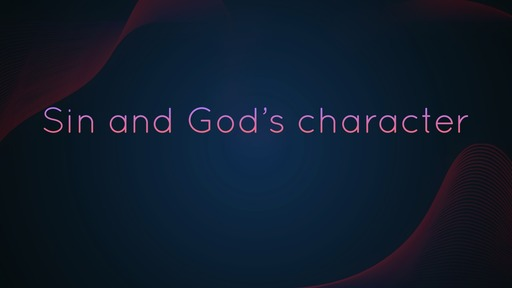 Sin and God's character