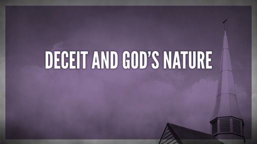 Deceit and God's nature