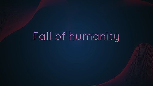 Fall of humanity