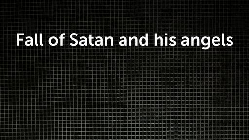 Fall of Satan and his angels