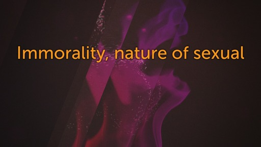 Immorality, nature of sexual