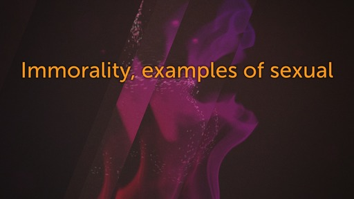 Immorality, examples of sexual
