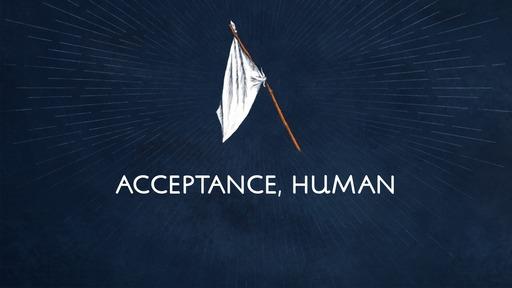 Acceptance, human