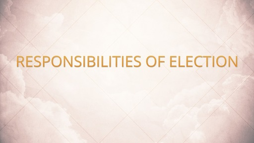Responsibilities of election