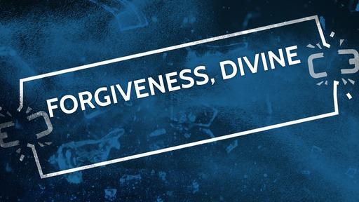 Forgiveness, divine