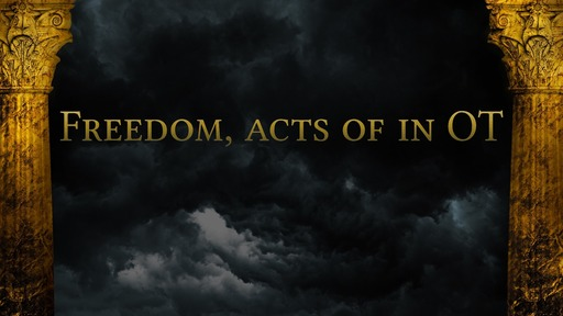 Freedom, acts of in OT