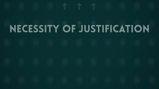 Necessity of justification