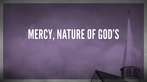 Mercy, nature of God's