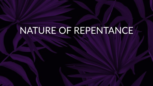 Nature of repentance