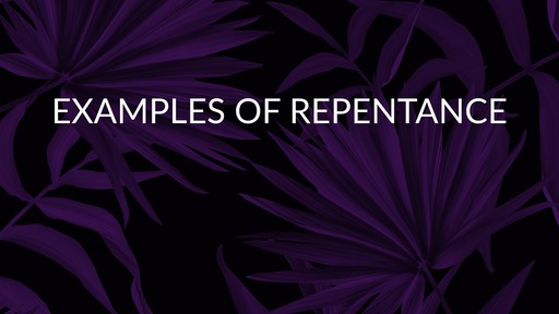 Examples of repentance