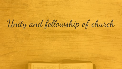 Unity and fellowship of church