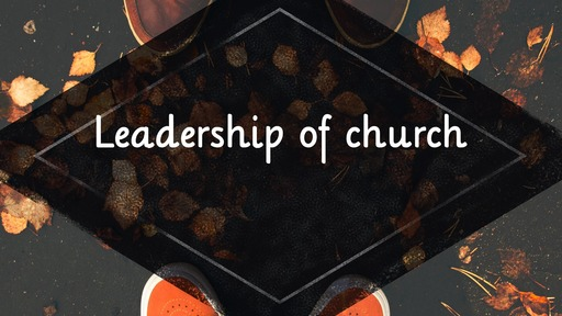 Leadership of church