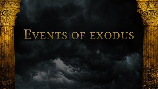 Events of exodus