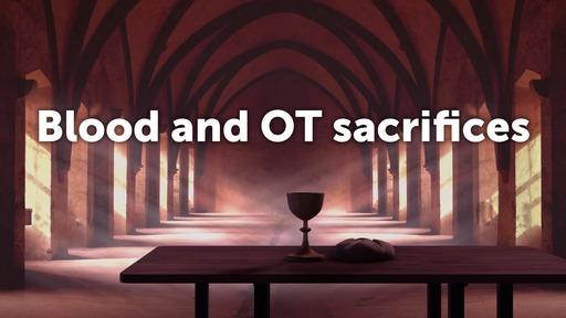 Blood and OT sacrifices
